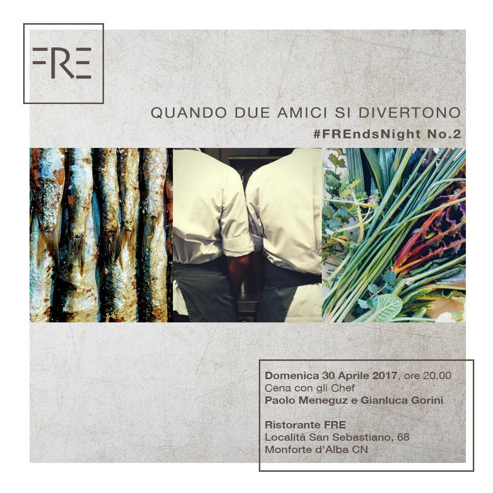 FREnds Night N°2, 30 Aprile 2017: Gorini & Meneguz a Monforte d'Alba, in un'imperdibile 'Cena tra Amici'