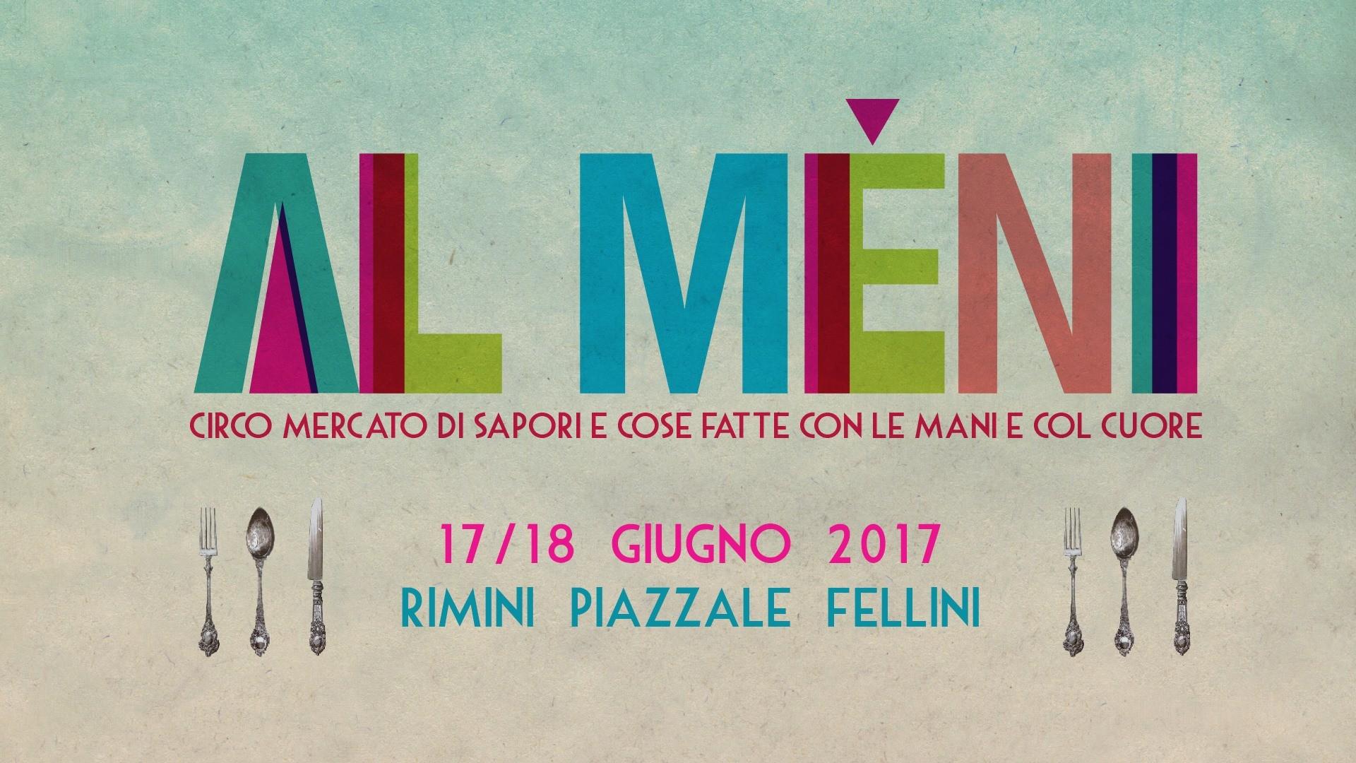 Al Mèni 2017 @ Rimini 17/18 giugno