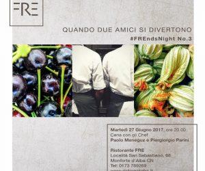 FREnds night Nr. 3 – Report della Cena con Parini & Meneguz @ Monforte d'Alba